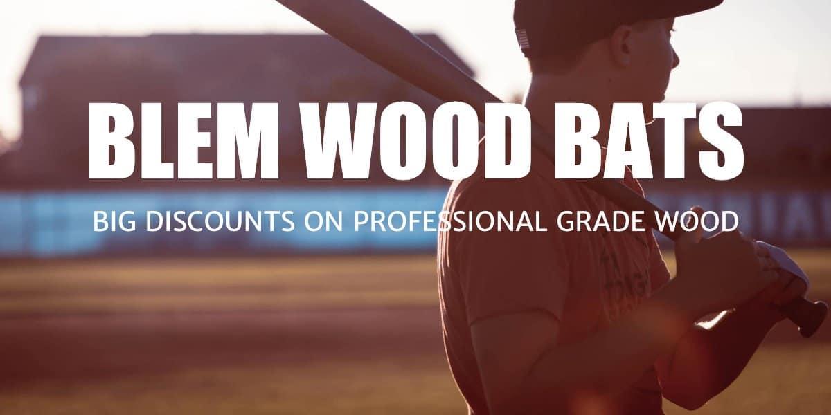 blem wood bats