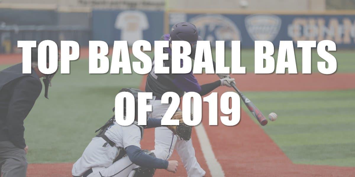The Best Baseball Bats of 2019